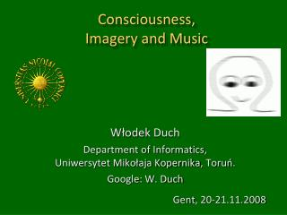 Consciousness,  Imagery and Music