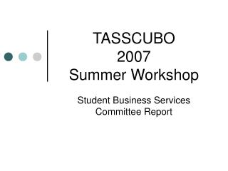 TASSCUBO  2007  Summer Workshop