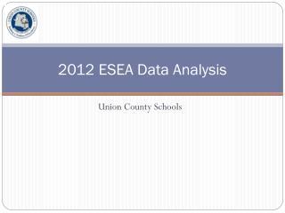 2012 ESEA Data Analysis