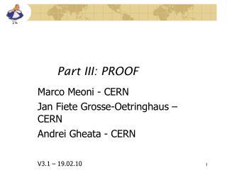 Part III: PROOF