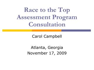 Race to the Top Assessment Program Consultation