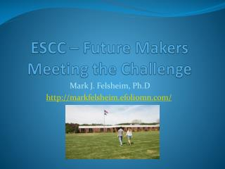 ESCC – Future Makers Meeting the Challenge