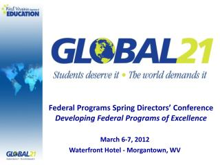Federal Programs Spring Directors' Conference Developing Federal Programs of Excellence