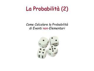 La Probabilità (2)