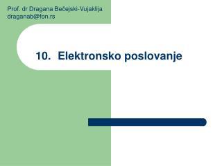 10.Elektronsko poslovanje