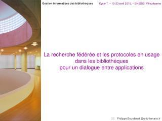 Cycle T. – 19-23 avril 2010. – ENSSIB, Villeurbanne