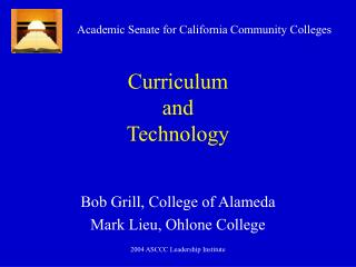 Curriculum  and Technology