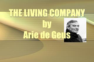 THE LIVING COMPANY  by  Arie de Geus