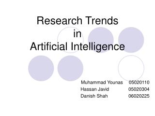 Research Trends  in  Artificial Intelligence
