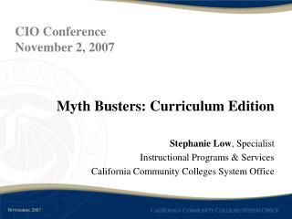 Myth Busters: Curriculum Edition