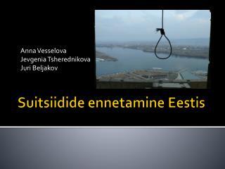 Suitsiidide ennetamine Eestis