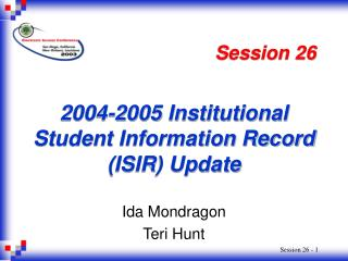 2004-2005 Institutional Student Information Record (ISIR) Update