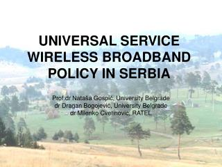 UNIVERSAL SERVICE WIRELESS BROADBAND POLICY IN SERBIA