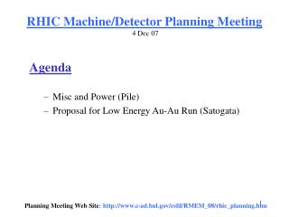 RHIC Machine/Detector Planning Meeting  4 Dec 07