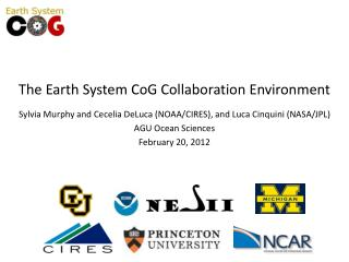 The Earth System CoG Collaboration Environment