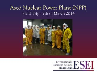 Ascó Nuclear Power Plant (NPP)