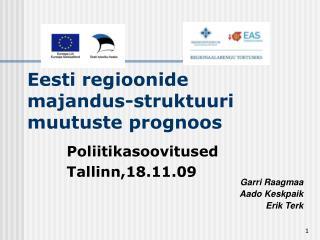 Eesti regioonide majandus-struktuuri muutuste prognoos