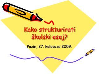 Kako strukturirati �kolski esej?