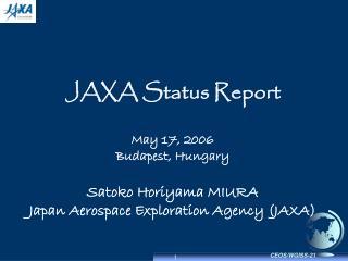 JAXA Status Report