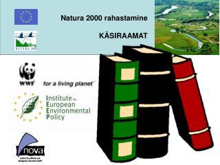 Natura 2000 rahastamine KÄSIRAAMAT