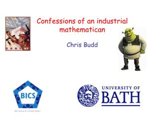 Confessions of an industrial mathematican Chris Budd