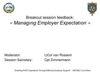 Breakout session feedback: « Managıng Employer Expectatıon  »