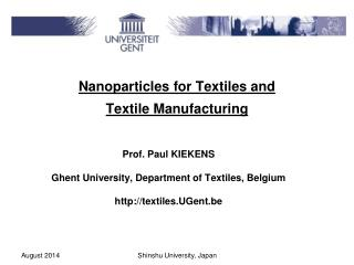 Nanoparticles for Textiles and  Textile Manufacturing