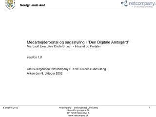 """Medarbejderportal og sagsstyring i """"Den Digitale Amtsgård"""""""
