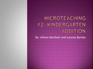 MicroTeaching  #2: Kindergarten addition