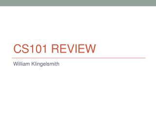 CS101 Review