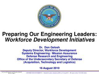 Preparing Our Engineering Leaders: Workforce Development Initiatives