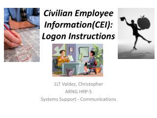 Civilian Employee Information(CEI):  Logon Instructions