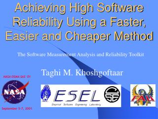 Achieving High Software Reliability Using a Faster, Easier and Cheaper Method