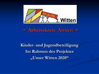 -  Arbeitskreis Annen  -
