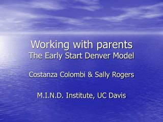 Working with parents The Early Start Denver Model