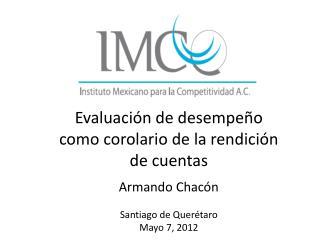 Evaluación de desempeño como corolario de la rendición de cuentas Armando Chacón