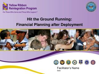 Hit the Ground Running:  Financial Planning after Deployment