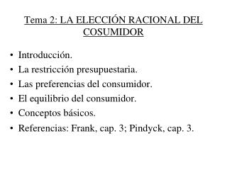 Tema 2: LA ELECCIÓN RACIONAL DEL COSUMIDOR