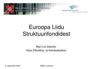 Euroopa Liidu Struktuurifondidest