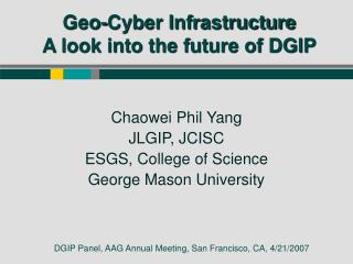 Geo-Cyber Infrastructure A look into the future of DGIP