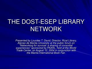 THE DOST-ESEP LIBRARY NETWORK