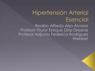 Hipertensión Arterial Esencial