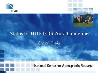 Status of HDF-EOS Aura Guidelines