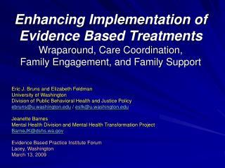 Eric J. Bruns and Elizabeth Feldman University of Washington