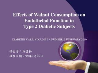 Effects of Walnut Consumption on Endothelial Function in  Type 2 Diabetic Subjects