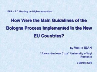 How Were the Main Guidelines of the Bologna Process Implemented in the New EU Countries?
