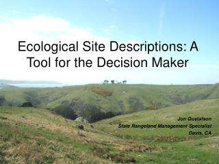 Ecological Site Descriptions: A Tool for the Decision Maker