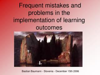Frequent mistakes and problems in the implementation of learning outcomes