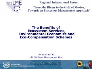 The Benefits of  Ecosystem Services,  Environmental Economics and  Eco-Compensation Schemes