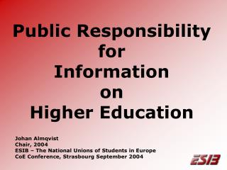 Public Responsibility for Information on Higher Education
